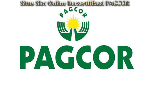 Situs Slot Online Bersertifikasi PAGCOR